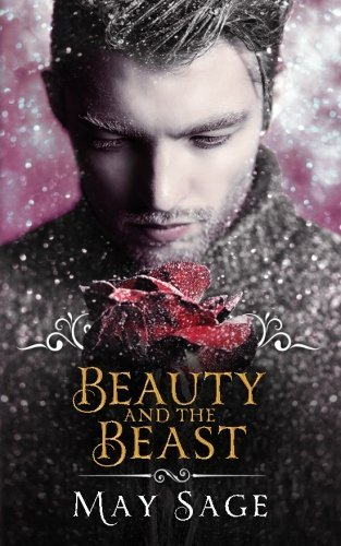 Beauty and the Beast (Not quite the Fairy Tale) (Volume 3)