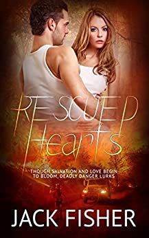 Rescued Hearts by [Fisher, Jack]