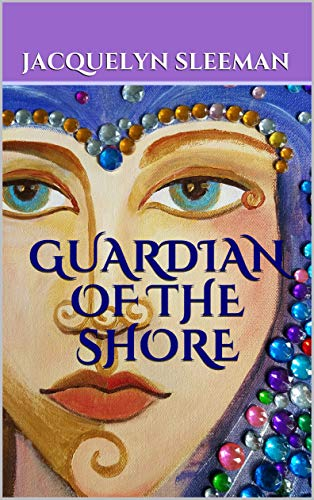 Guardian of the Shore (Tales From Ash Book 1)