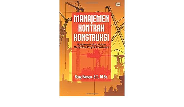Manajemen kontrak konstruksi pdf
