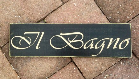 Il Bagno 14x4 (Choose Color) Restroom Italian Bathroom Custom Rustic Shabby Chic Wood Sign