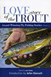 Love Story of the Trout, Joe Healy and John Gierach, 0892729090