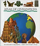 Atlas of Civilizations, First Discovery Staff and Ute Fuhr, 1851032436