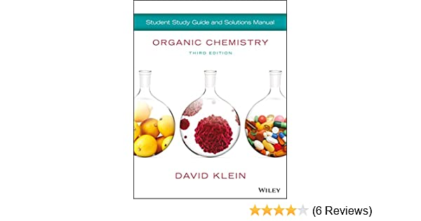 Organic chemistry student solution manualstudy guide 3rd edition 3 organic chemistry student solution manualstudy guide 3rd edition 3 david r klein amazon fandeluxe Gallery