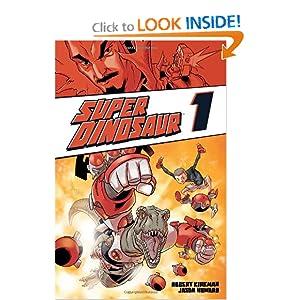 Super Dinosaur Volume 3 TP Robert Kirkman and Jason Howard