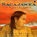 Sacajawea: The Story of Bird Woman and the Lewis and Clark Expedition Audiobook by Joseph Bruchac Narrated by Nicolle Littrell, Michael Rafkin