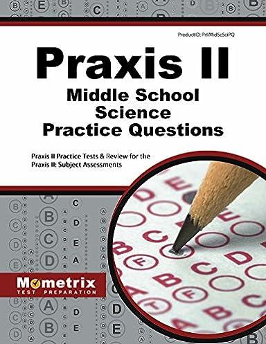praxis ii middle school science practice questions praxis ii rh amazon com praxis 2 middle school science study guide ets praxis ii middle school science study guide