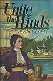 Untie the Winds, Jean Clark, 0025257803