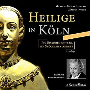 Heilige in Köln Hörbuch