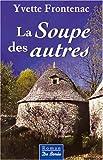 """Afficher """"Soupe des autres (La)"""""""