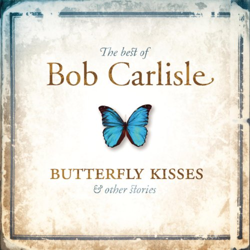 Butterfly Kisses - Butterfly Kisses