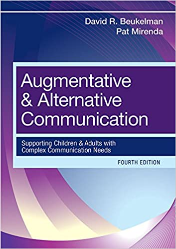 Augmentative and alternative communication supporting children and augmentative and alternative communication supporting children and adults with complex communication needs fourth edition 4th edition fandeluxe Choice Image