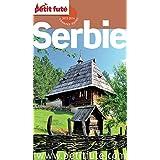 Serbie 2015/2016 Petit Futé (Country Guide)