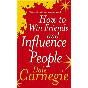 How to Win Friends and Influence People by Dale Carnegie – Paperback