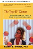 The Type e* Woman, Harriet B. Braiker, 0595222730