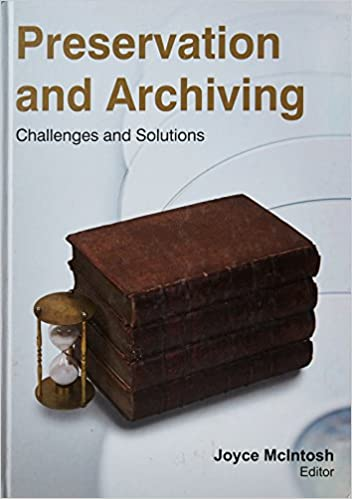 Preservation and Archiving: Challenges & Solutions