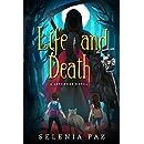 Life and Death (Leyendas Book 1)