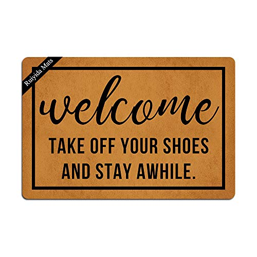 Ruiyida Welcome Take Off Your Shoes and Stay Awhile Entrance Floor Mat Funny Doormat Door Mat Decorative Indoor Doormat Non-Woven 23.6 by 15.7 Inch Machine Washable Fabric Top