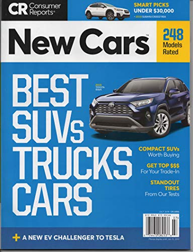 Consumer Reports New Cars July 2019 - Best SUV's Trucks Cars 248 Models - Magazine Best Cars