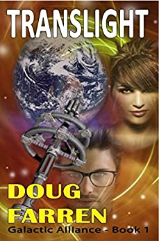 Translight (Galactic Alliance Book 1) by [Farren, Doug]