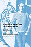 img - for How I Became One of the Invisible (Semiotext(e) / Native Agents) book / textbook / text book
