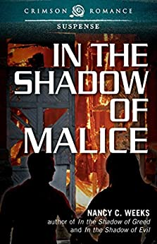 In the Shadow of Malice (Shadows and Light Book 3) by [Weeks, Nancy C]