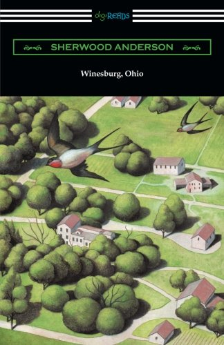 (Winesburg, Ohio (with an Introduction by Ernest Boyd))