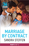 Marriage by Contract Part 3 (36 Hours Book 24)