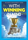By Lanny Bassham With Winning in Mind [Audio CD] by unknown (2011-09-16)