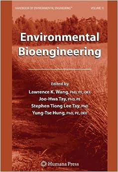 Book Environmental Bioengineering: Volume 11 (Handbook of Environmental Engineering)