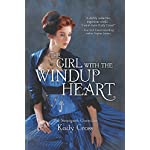 The Girl with the Windup Heart (The Steampunk Chronicles) 5