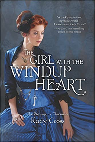 The Girl with the Windup Heart (Harlequin Teen)