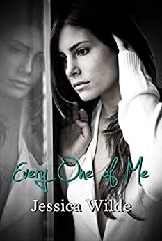 Every One Of Me by [Wilde, Jessica]