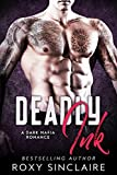 Deadly Ink: A Dark Mafia Romance (Omerta Series Book 3)