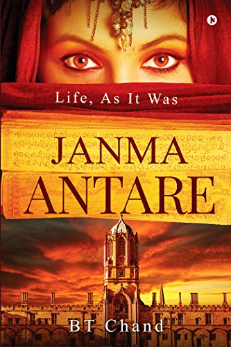Janma Antare : Life, As It Was by [BT Chand]