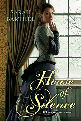House of Silence by [Barthel, Sarah]