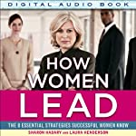 How Women Lead: The 8 Essential Strategies Successful Women Know | Sharon Hadary,Laura Henderson