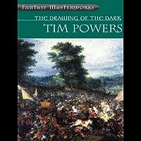 The Drawing Of The Dark (FANTASY MASTERWORKS) (English Edition)