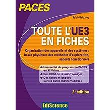 Toute l'UE3 en fiches PACES - 2e éd. : Physique, Biophysique (French Edition)