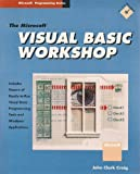 The Microsoft Visual BASIC Workshop, John C. Craig, 1556153864