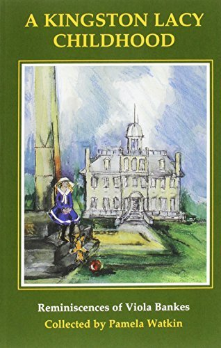 A Kingston Lacy Childhood by Viola Bankes - Kingston Stores Mall