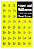 img - for Power and Madness: The Logic of Nuclear Coercion book / textbook / text book
