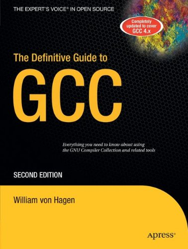 The Definitive Guide to GCC by Apress