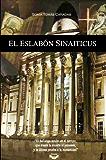 EL ESLABÓN SINAITICUS Thriller polémico histórico religioso (Spanish Edition)