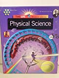 Physical Science, Time-Life Books Editors, 0783513593