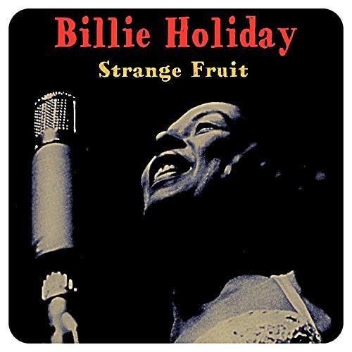 billie holiday strange fruit is a coconut a fruit
