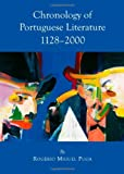 Chronology of Portuguese Literature : 1128-2000, Puga, Rogério Miguel, 1443830038