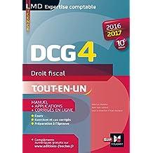 DCG 4 - Droit fiscal - Manuel et applications - 10e édition - Millésime 2016-2017 (French Edition)