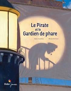 vignette de 'Le pirate et le gardien de phare (Simon Gauthier)'
