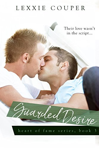 Guarded desires heart of fame kindle edition by lexxie couper guarded desires heart of fame by couper lexxie fandeluxe Image collections